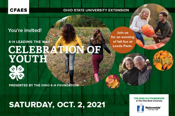 You're invited! 4-H Leading the Way: Celebration of Youth, presented by the Ohio 4-H Foundation Saturday, Oct. 2, 2021. Join us for an evening of fall fun at Leeds Farm.