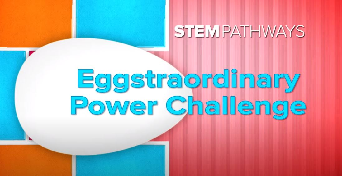 Eggstraordinary Power Challenge