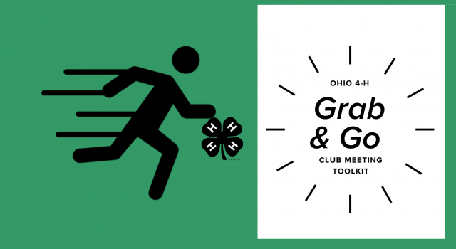 Ohio 4-H Grab and Go Club Meeting Toolkit