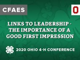 Links to Leadership - The Importance of a Good First Impression