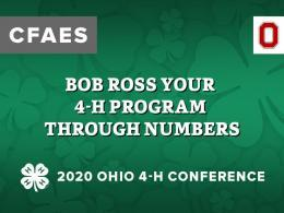 Bob Ross Your 4-H Program Through Numbers