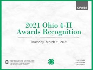 2021 Ohio 4-H Awards Recognition was held Thursday, March 11.