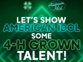 4-H Clover and American Idol logo. Text reads: Let's show American Idol some 4-H grown talent: